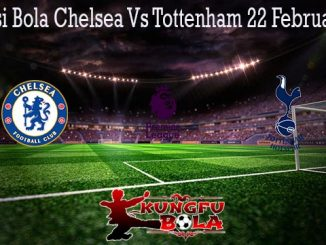 Prediksi Bola Chelsea Vs Tottenham 22 Februari 2020