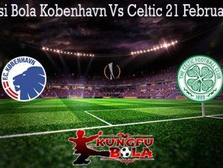 Prediksi Bola Kobenhavn Vs Celtic 21 Februari 2020