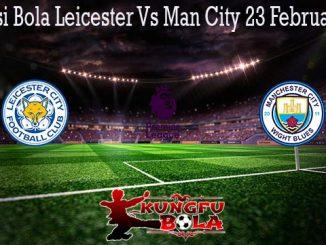 Prediksi Bola Leicester Vs Man City 23 Februari 2020