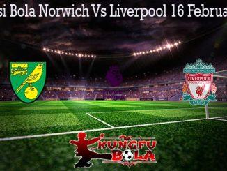 Prediksi Bola Norwich Vs Liverpool 16 Februari 2020