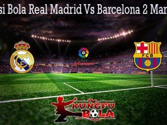Prediksi Bola Real Madrid Vs Barcelona 2 Maret 2020