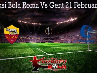 Prediksi Bola Roma Vs Gent 21 Februari 2020